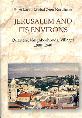 >Jerusalem and Its Environs