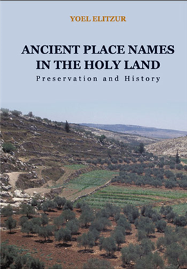 >Ancient Place Names in the Holy Land