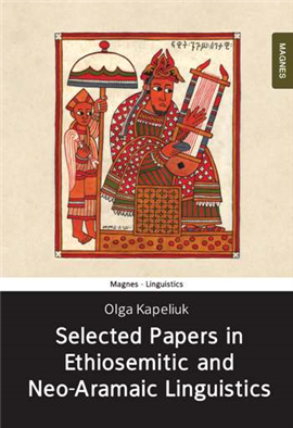 >Selected Papers in Ethio-Semitic and Neo-Aramaic Linguistics