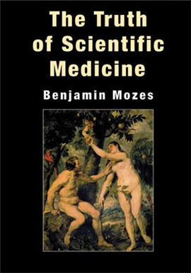 >The Truth of Scientific Medicine
