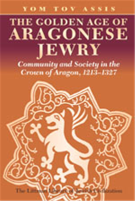 >The Golden Age of Aragonese Jewry