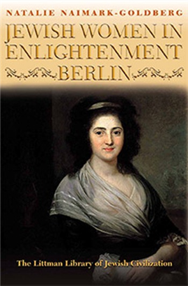 >Jewish Women in Enlightenment Berlin