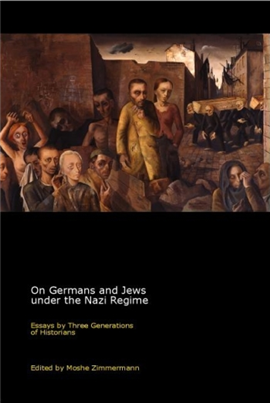 On Germans and Jews under the Nazi Regime