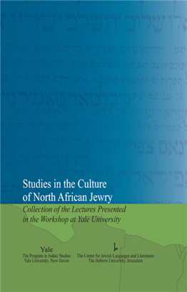 Studies in the Culture of North African Jewry